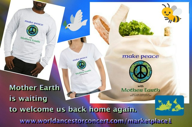 "Composite image of 3 products with the ""Make Peace with Mother Earth"" product design message (men's long sleeve and women's short sleeve t-shirts and reusable fabric shopping bag) on multicolor background with a global map and bee graphic, promotional text reads: ""Mother Earth is waiting to welcome us back home again."" along with the Online Store web portal page link in gradated lavender at bottom of page"