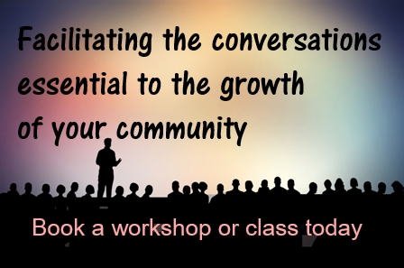 "graphic image of silhouetted presenter on stage speaking to a large crowd with text reading: ""Facilitating the conversations essential to the growth of your community, Book a workshop or class today"""