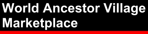 World Ancestor Village Marketplace Online Store title banner linked to Store URL, white lettering on black with red lower border strip